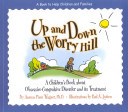 Up and Down the Worry Hill Book
