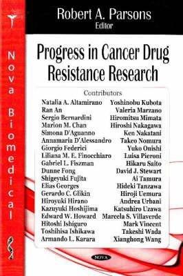 Progress in Cancer Drug Resistance Research