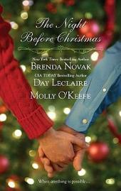 The Night Before Christmas: On a Snowy Christmas\The Christmas Baby\The Christmas Eve Promise