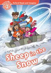 Sheep in the Snow (Oxford Read and Imagine Level 2)