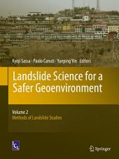 Landslide Science for a Safer Geoenvironment: Volume 2: Methods of Landslide Studies