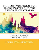 Student Workbook for Harry Potter and the Prisoner of Azkaban Book