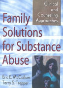 Family Solutions for Substance Abuse Book