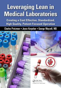 Leveraging Lean in Medical Laboratories Book