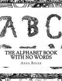 The Alphabet Book with No Words