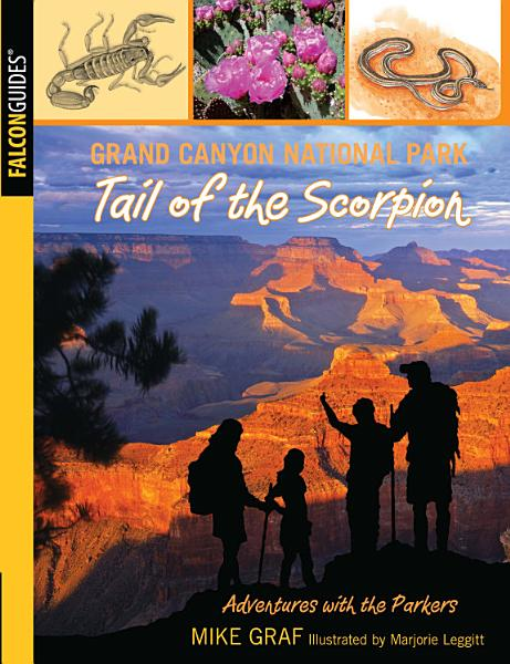 Grand Canyon National Park Tail Of The Scorpion