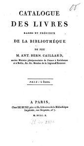 Catalogue des Livres rares ... de Ant. Bern. Caillard
