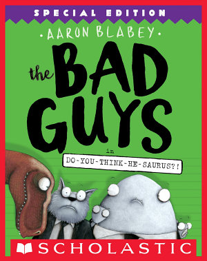 The Bad Guys in Do You Think He Saurus    Special Edition  The Bad Guys  7