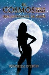 El Cosmos desde el Alma una antología de Amor