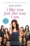 I Like You Just the Way I Am