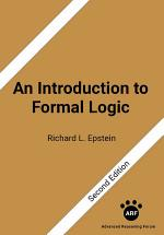 An Introduction to Formal Logic: Second Edition