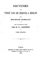 Souvenirs de vingt ans de séjour à Berlin: avec avant-propos et notes, Volume1