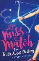 Miss Match  The Truth About Destiny PDF