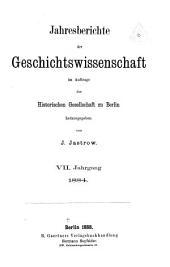 Jahresberichte der Geschichtswissenschaft: Band 7