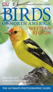 American Museum of Natural History Birds of North America Western Region