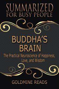 BUDDHA S BRAIN   Summarized for Busy People Book