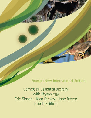 Campbell Essential Biology with Physiology: Pearson New International Edition