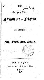 Ueber einige ältere Sanskrit-Metra