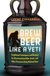 Brew Beer Like A Yeti Book PDF
