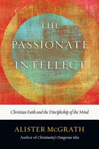 The Passionate Intellect Book