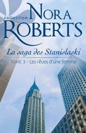 Les rêves d'une femme: La saga des Stanislaski -