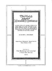 The World's Principal Monetary Systems: A Concise Review of the Monetary Systems of the Leading Nations of the World, Illustrating the Fundamental Differences Between the Various Systems. With a Copy of the Charter of the Second Bank of the United States, and a Discussion of the Monetary Commission Bill Now Before Congress