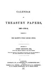 Calendar of Treasury Papers, 1556-[1728]: 1697-1702