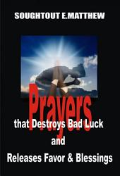 Prayers That Destroys Bad Luck and Releases Favour and Blessings