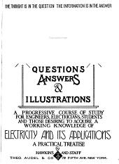 Hawkins Electrical Guide ...: Questions, Answers & Illustrations; a Progressive Course of Study for Engineers, Electricians, Students and Those Desiring to Acquire a Working Knowledge of Electricity and Its Applications; a Practical Treatise, Issue 10