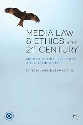 Media Law and Ethics in the 21st Century PDF