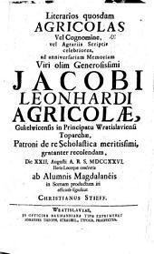 Literarios quosdam Agricolas ... d. XXII. Aug. ab Alumnis Magdaleneis in scenam productu iri offic. significat Christi. Stieff