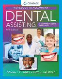 Student Workbook for Phinney Halstead s Dental Assisting  a Comprehensive Approach  5th PDF