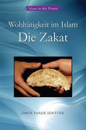 Wohltatigkeit im Islam Die Zakat