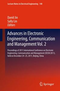 Advances in Electronic Engineering  Communication and Management Vol 2
