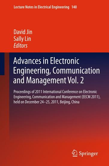 Advances in Electronic Engineering  Communication and Management Vol 2 PDF
