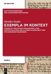 Exempla im Kontext: Studien zu deutschen Prosaexempla des Spätmittelalters und zu einer Handschrift der Straßburger Reuerinnen