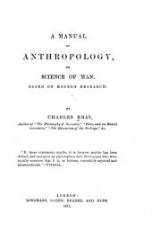 A Manual of Anthropology: Or, Science of Man, Based on Modern Research