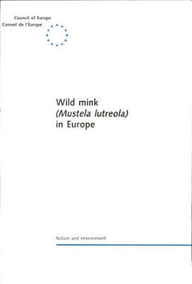 Wild Mink  Mustela Lutreola  in Europe PDF