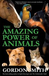 The Amazing Power of Animals