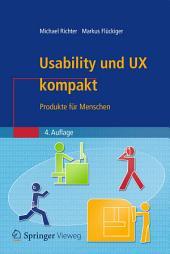 Usability und UX kompakt: Produkte für Menschen, Ausgabe 4