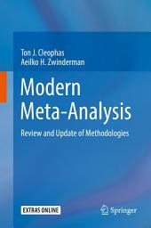 Modern Meta-Analysis: Review and Update of Methodologies