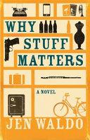 Why Stuff Matters PDF