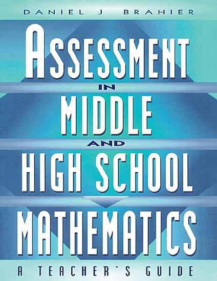 Assessment in Middle and High School Mathematics PDF