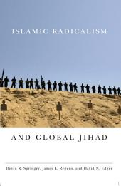 Islamic Radicalism and Global Jihad