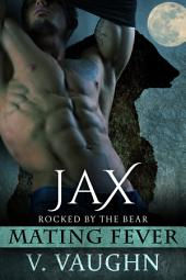 Jax: Mating Fever