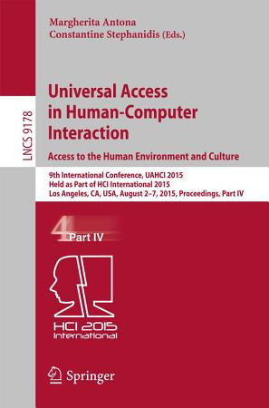 Universal Access in Human Computer Interaction  Access to the Human Environment and Culture PDF
