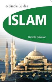 Islam - Simple Guides: The Essential Guide to Customs & Culture