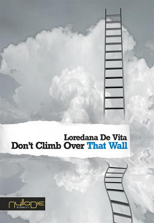 Don't Climb Over That Wall