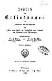 Jahrbuch der Erfindungen und Fortschritte auf den gebieten der physik, chemie und chemischen technologie, der astronomie und meteorologie ...: Band 9