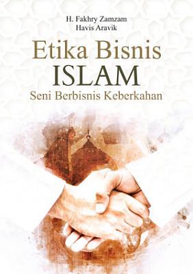 Etika Bisnis Islam Seni Berbisnis Keberkahan PDF